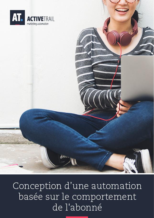 Concevoir une automation à partir du comportement de vos abonnés – Sur les sites Web et les pages de destination